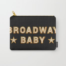 Broadway Baby! Carry-All Pouch