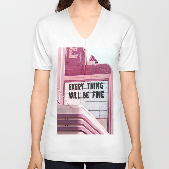 Every Thing Will Be Fine Unisex V-Ausschnitt