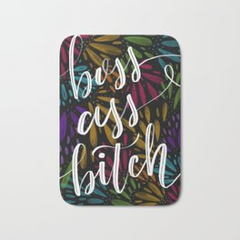 Boss Ass Bitch Bath Mat