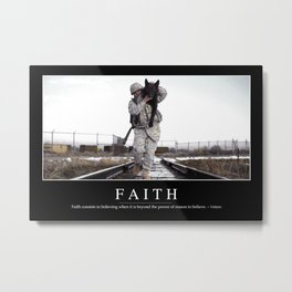 Faith: Inspirational Quote and Motivational Poster Metal Print