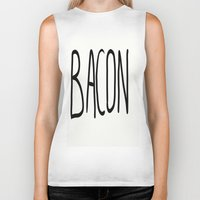 bacon Biker Tanks featuring Bacon by Kaylabeaisaflea