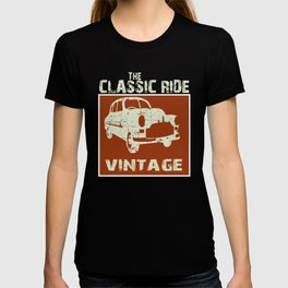 Vintage classic cars , not old - i am classic T-shirt