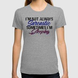 Sarcastic Live Life Love Death Funny Sarcasm Design T-shirt
