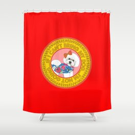 """Bichon Frise Quote on red """"If I can't bring my dog, I'm not going!"""" Shower Curtain"""