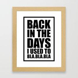 Back in the days Framed Art Print