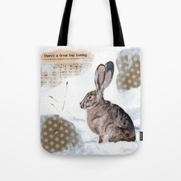 There's a Great Day Coming - Brown Rabbit Tote Bag
