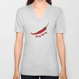 Stay Spicy Hot Chilli Red Chili Slogan Unisex V-Neck