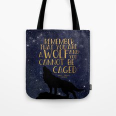 Remember that you are a wolf and you cannot be changed - ACOWAR Tote Bag