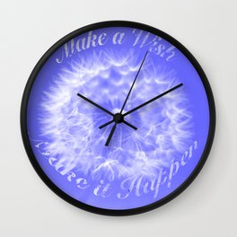 make it happen dandelion Wall Clock