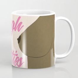 Tough Titties - Nipple Version Coffee Mug