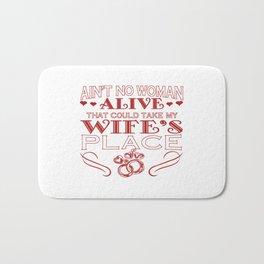 Take my wife's place Bath Mat