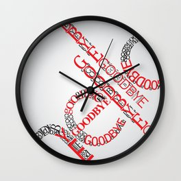Hello, Goodbye Wall Clock
