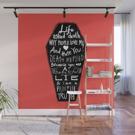 Life asked death... Wall Mural