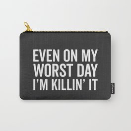 Worst Day Killin' It Gym Quote Carry-All Pouch