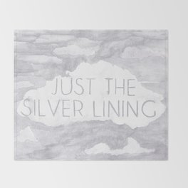 Just The Silver Lining Throw Blanket