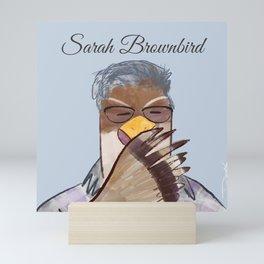 Sarah Brownbird Mini Art Print