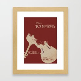 Gerard Depardieu,Tous les Matins du Monde, French Movie Poster, Alain Corneua, Jean-Pierre Marielle Framed Art Print