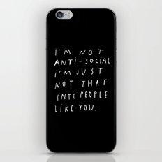 I AM NOT ANTI-SOCIAL iPhone & iPod Skin