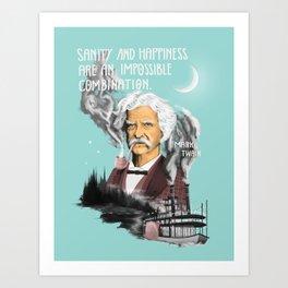 Sanity And Happiness Art Print