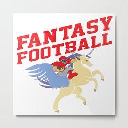 Fantasy Football Flying Unicorn I Suck At Gift Metal Print