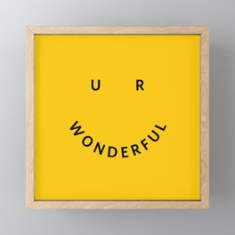 You are wonderful Framed Mini Art Print