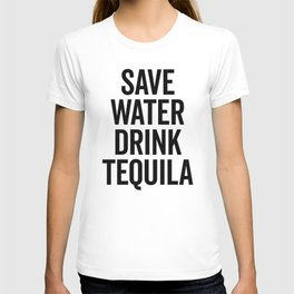 Drink Tequila Funny Quote T-shirt