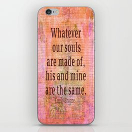 Love romantic couple quote Emily Bronte iPhone Skin