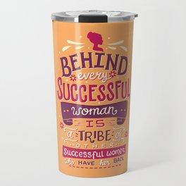 Successful women Travel Mug