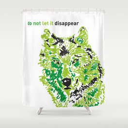 Wolf - do not let it disappear Shower Curtain
