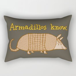 Armadillos Know Rectangular Pillow