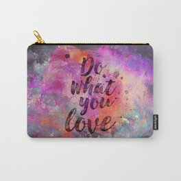 Do what you love! Orange Pink Typo Art Carry-All Pouch