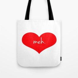 Heart Meh. Tote Bag