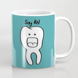 Say Ah! Coffee Mug