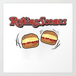 The Rolling Scones: scones and stones! Art Print