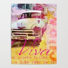Viva Cuba retro car mixed media art Poster