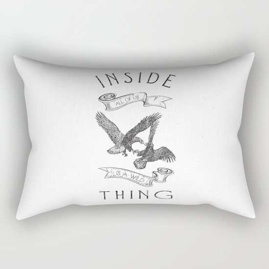 INSIDE ALL OF US IS A WILD THING Rectangular Pillow
