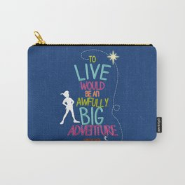 To Live is an Adventure Carry-All Pouch