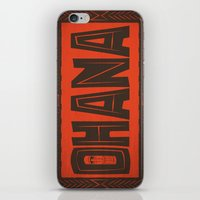 ohana iPhone & iPod Skins featuring Ohana by Big Batty Daddy