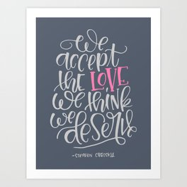 Love We Deserve Art Print