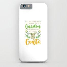 Gardener Gardening Funny Garden Goat Lovers Gift iPhone Case