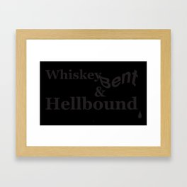 Whiskey Bent Framed Art Print