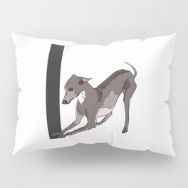 I is for Italian Greyhound Dog Pillow Sham