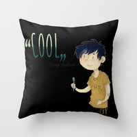 "percy jackson Throw Pillows featuring ""Cool"" ?! Percy ?!  by CornFlakes Production"