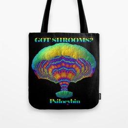 Got Shrooms? Tote Bag
