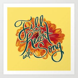 Fill my Heart with Song Art Print