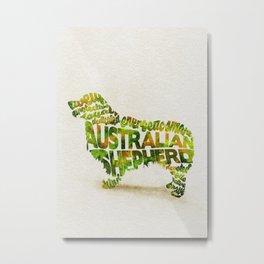 Australian Shepherd Dog Typography Art / Watercolor Painting Metal Print