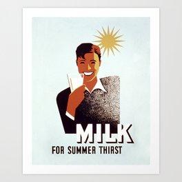 Milk for summer thirst! Art Print