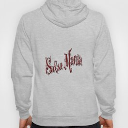 Salsa Mania Dear Red Hoody