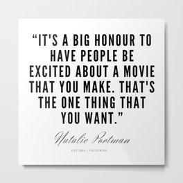 12    | Natalie Portman Quotes | 190721 Metal Print