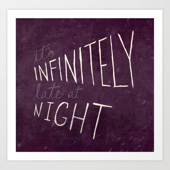 Infinitely Late at Night Art Print